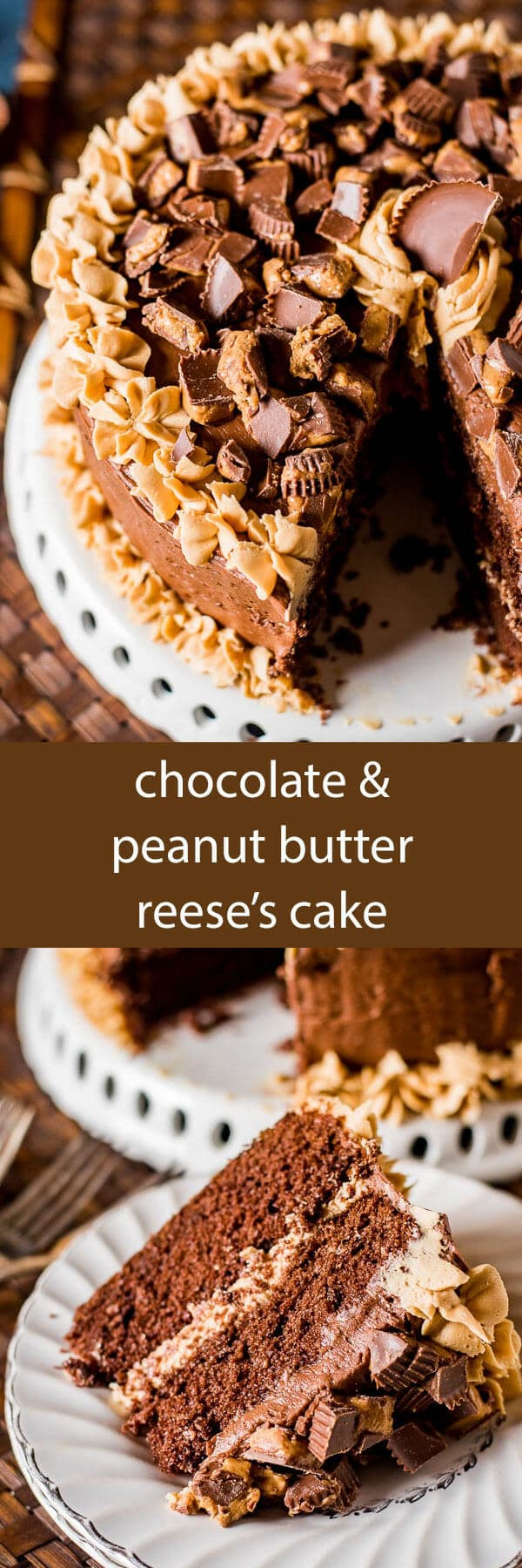 Chocolate Peanut Butter Reese's Cake is a moist, from scratch chocolate cake with peanut butter frosting and chocolate buttercream frosting! Perfect for the Reese's peanut butter cup lover in your life! This is the best chocolate cake recipe good for any occasion.