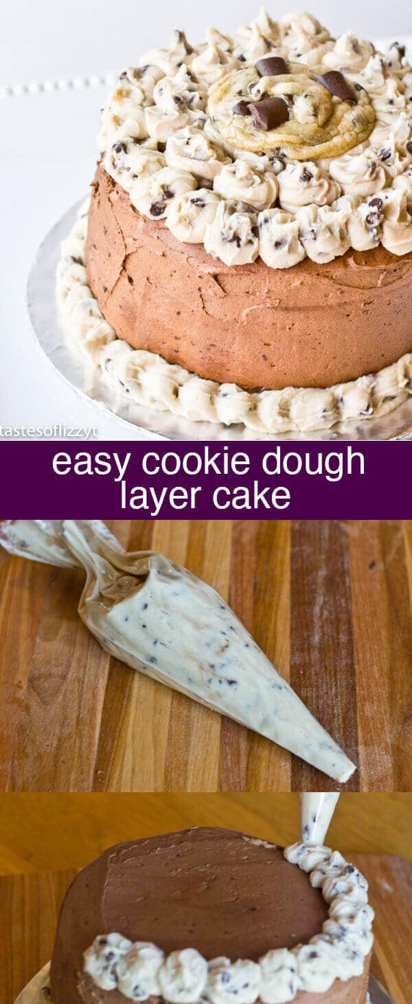 Cookie Dough Layer Cake...for that serious cookie dough lover! Chocolate cake layered with cookie dough and chocolate buttercream icing!