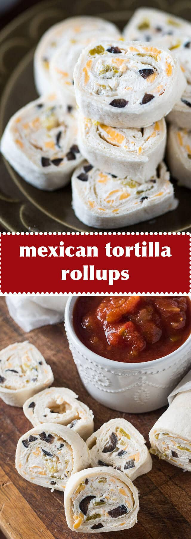 These bite-size Mexican Tortilla Rollups are an easy appetizer to share at a party. Roll up, refrigerate, slice and serve with salsa! #appetizer #pinwheels #rollups #mexican