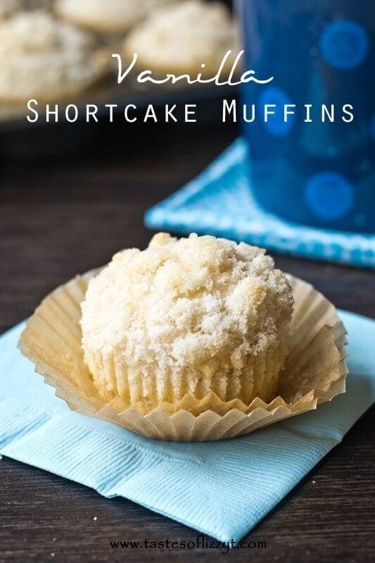 Vanilla Shortcake Muffins I Tastes of Lizzy T I