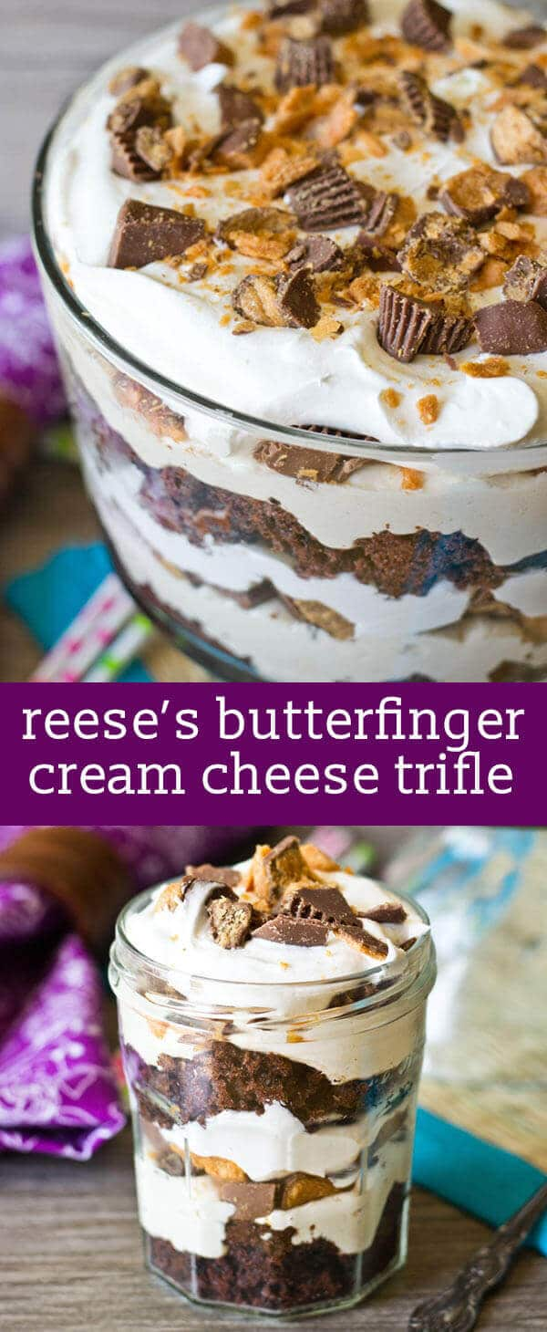 This Reese's Butterfinger Cream Cheese Trifle has an Oreo cake layered with fluffy cream cheese filling and chopped up Butterfinger and Reese's cups.