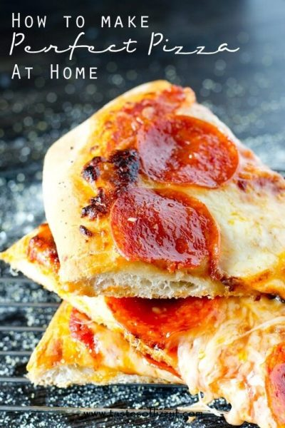 How to Make Perfect Homemade Pizza