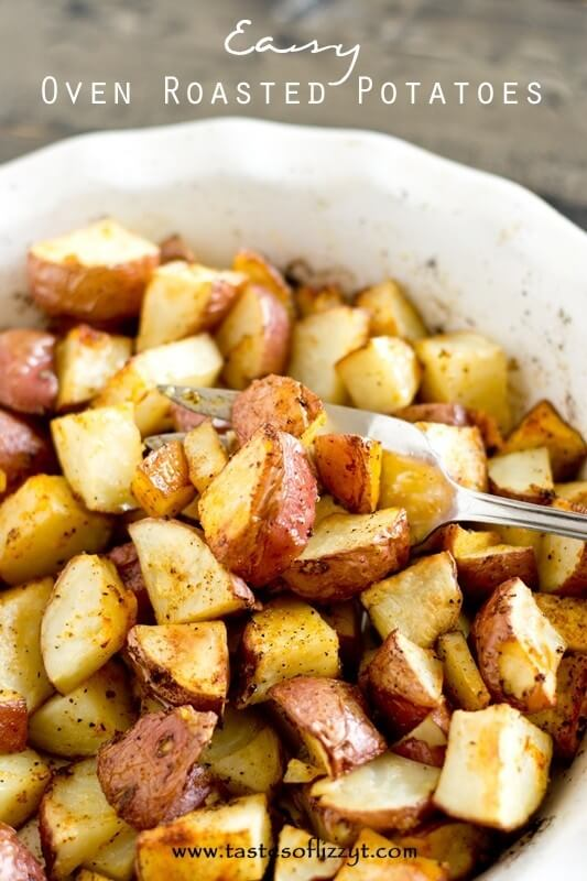 Easy Oven Roasted Potatoes Recipe - Tastes of Lizzy T