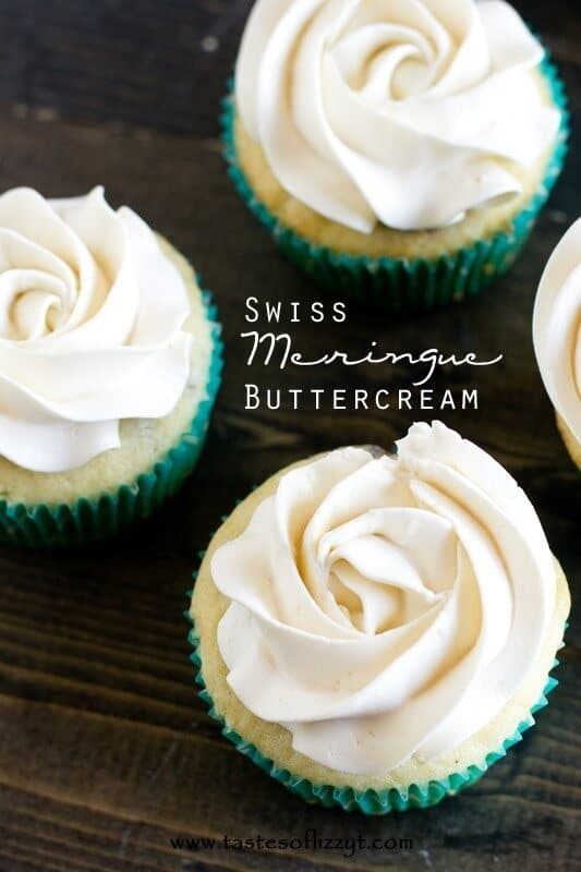 Swiss Meringue Buttercream Recipe - Tastes of Lizzy T