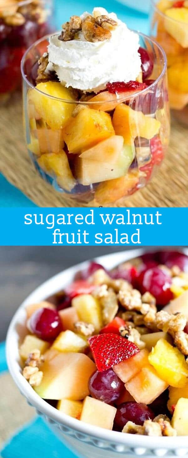 Walnuts Baked In A Sugar Syrup Give This Sugared Walnut Fruit Salad A Sweet Crunch