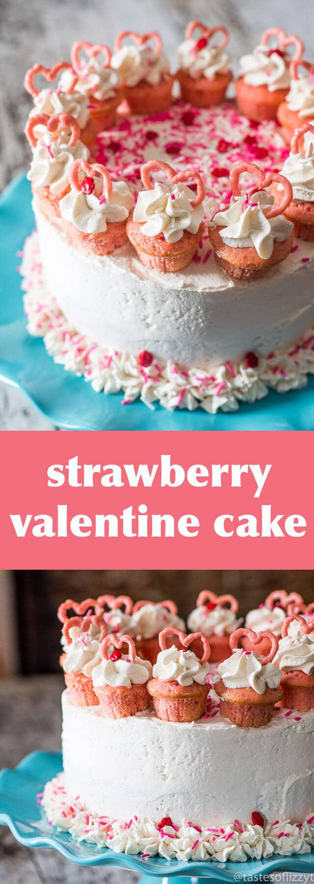 valentine cake {easy strawberry flavored cake with mini cupcakes}
