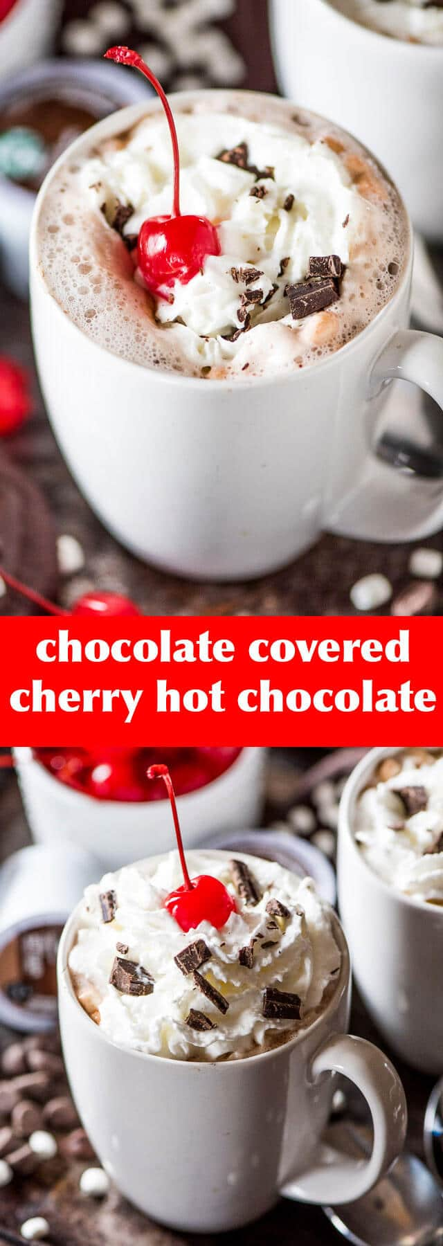 Chocolate Covered Cherry Hot Chocolate - Tastes of Lizzy T