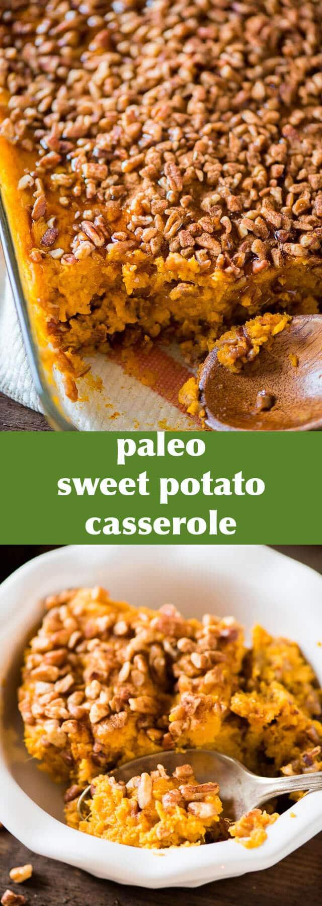 Paleo Sweet Potato Casserole {Paleo and Whole30 Easy Side ...