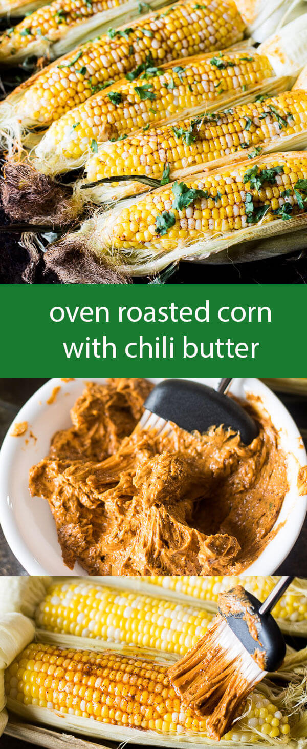 Oven roasted corn is drenched with creamy lime chili butter. The sweet corn and spicy butter makes the perfect summer side dish. Oven Roasted Corn with Chili Butter Recipe {Summer Side Dish Recipe}