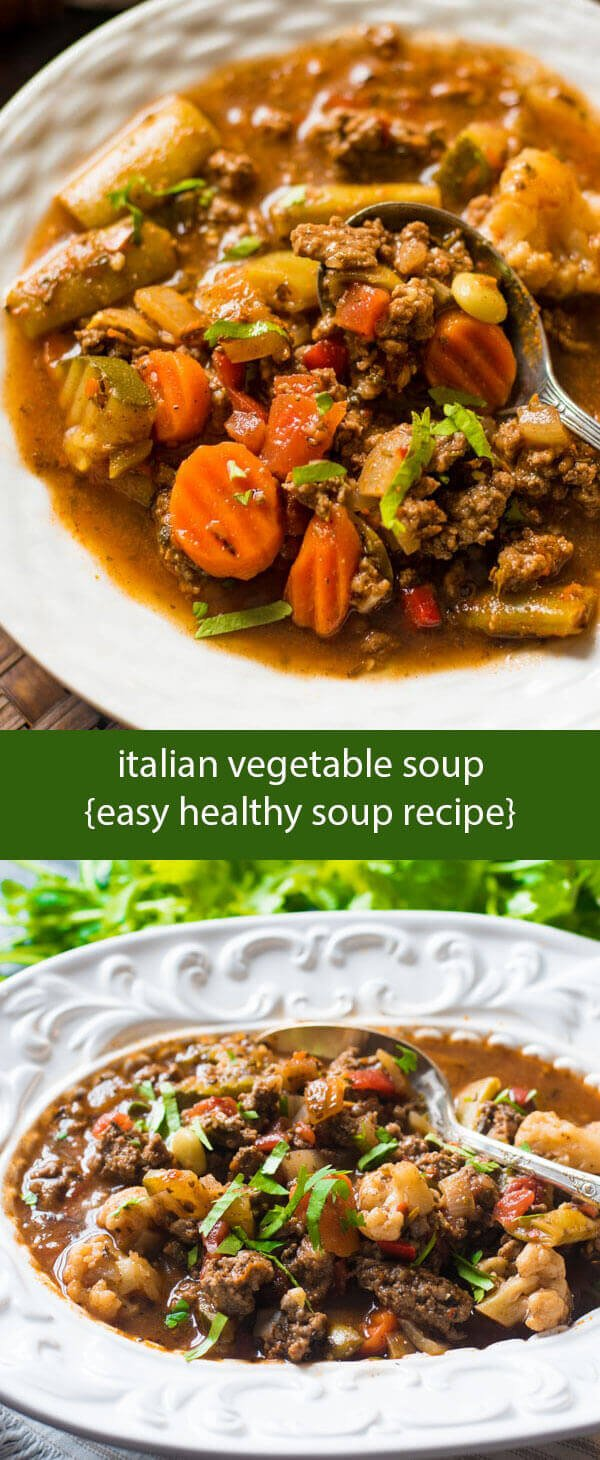 Italian vegetable soup / healthy soup recipe with Italian sausage, tomatoes and vegetables / slow cooker soup / paleo soup / whole30 soup
