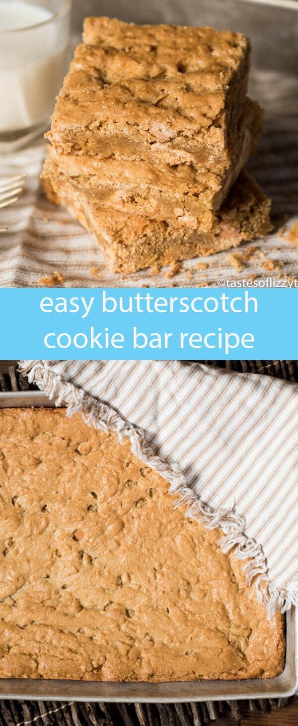 butterscotch cookie bars recipe / chewy butterscotch bars / butterscotch blondies / easy blondies recipe / easy dessert recipe /