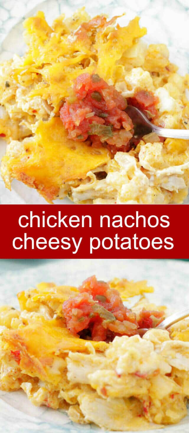 Chicken Nachos Cheesy Potatoes {An Easy Twist on Nachos with Chicken and Potatoes} nachos/potatoes/chicken Chicken Nacho Cheesy Potatoes...Your favorite cheesy potato casserole gets an upgrade with shredded chicken, nacho cheese soup and crushed tortilla chips.