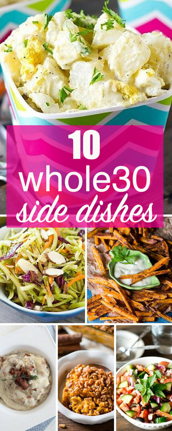 Whole30 side dishes that will get you through your Whole30 challenge. From sweet potatoes to salads, these are Whole30 recipes for the family.
