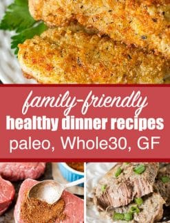 Don't get stuck in a rut! Try some of our best Whole30 dinner recipes to keep your family smiling while you are eating healthy.