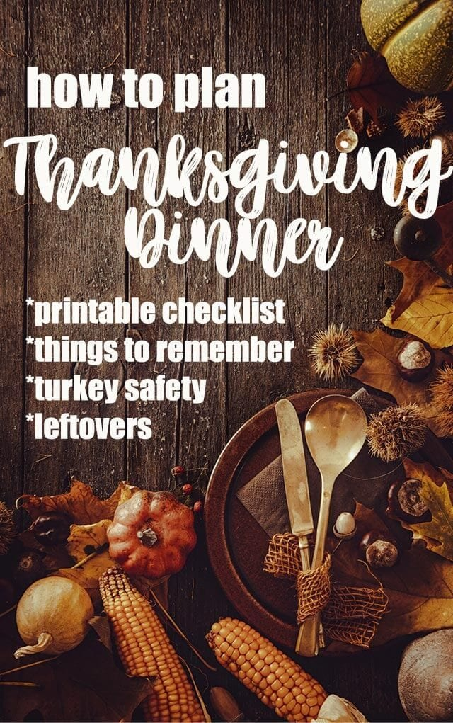 How to Plan Thanksgiving Dinner - checklist - turkey safety- leftovers