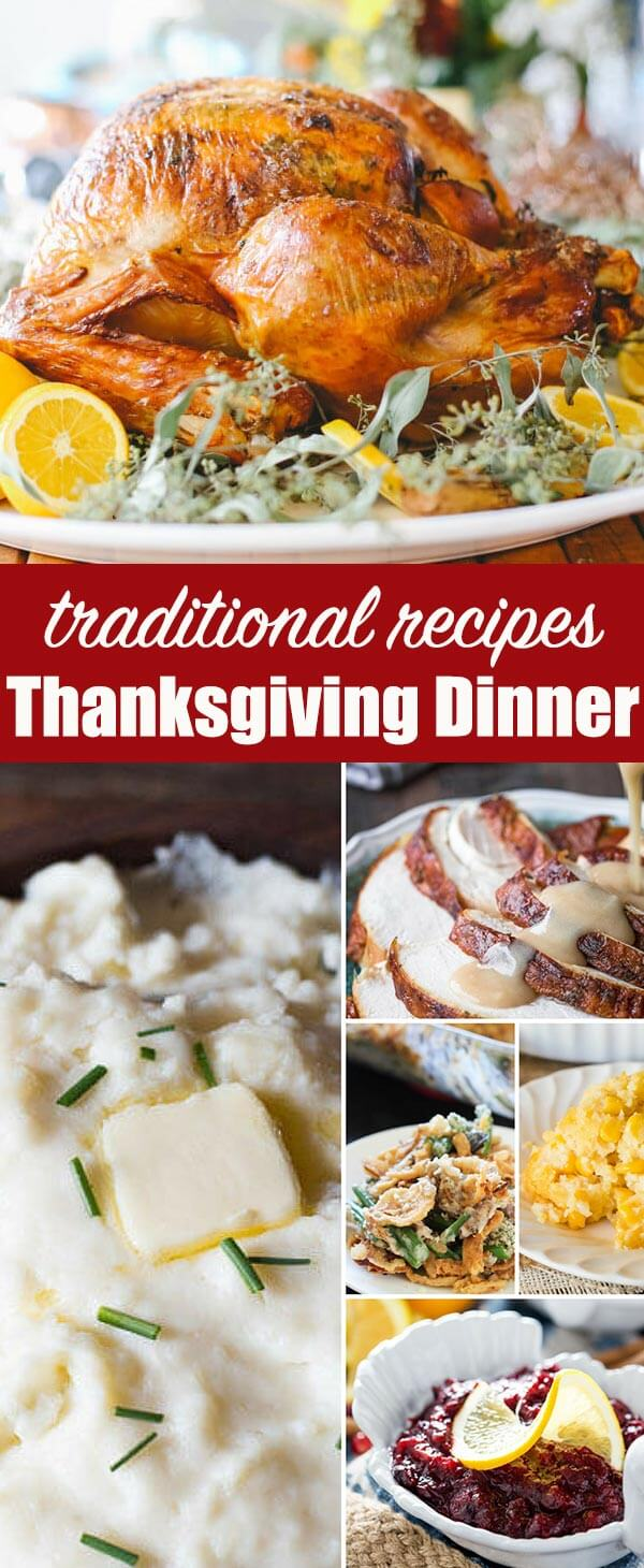 Wondering how to put together a traditional Thanksgiving dinner menu? Here are classic Thanksgiving recipes that you'll come back to year after year. #thanksgiving #menu #turkey #traditional #holiday