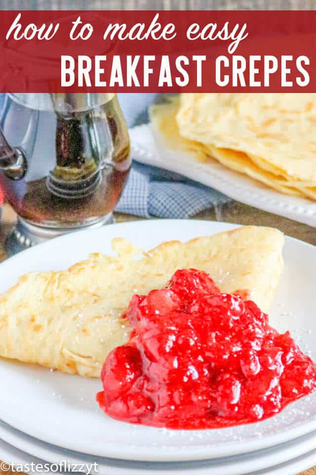 You'll love how quick and easy this crepe batter recipe is! Everything you need to know about how to make crepes, plus ideas for both sweet crepes and savory crepes. #breakfast #brunch #crepes #crepe #recipe