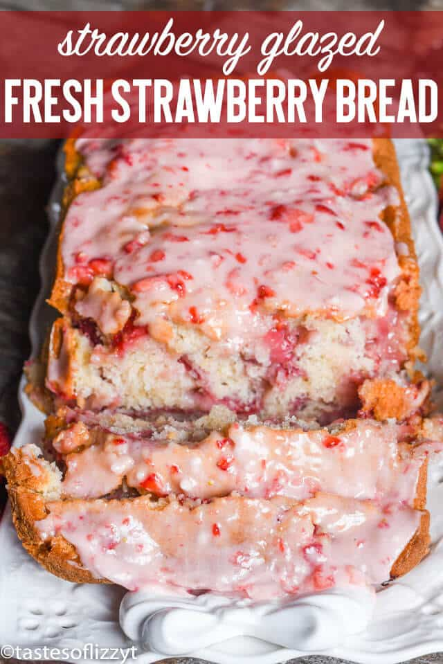 Have fresh garden strawberries? Try this fresh strawberry bread with melt-in-your-mouth strawberry glaze. This quick bread recipe comes together in just 10 minutes.