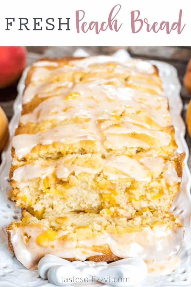 Peach Bread A Quick Bread Recipe With Fresh Peaches