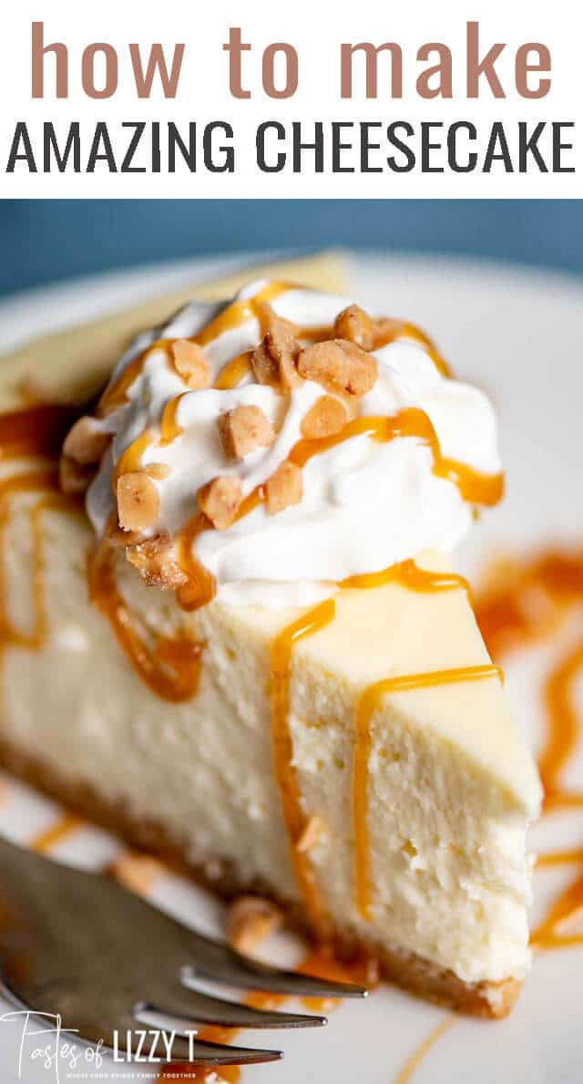 The easiest, creamiest cheesecake around! If you've never made cheesecake before, this is where to start. Everything you need to know about how to make cheesecake! via @tastesoflizzyt