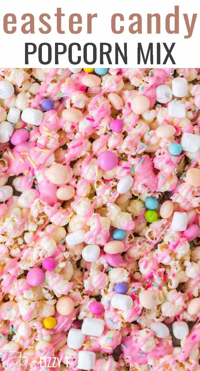 Celebrate spring with this Easter Candy Popcorn Mix. Sweet and salty, it's a fun party snack your kids will love. Serve in bunny cups for a party favor. #eastercandy #easter #popcorn #candypopcorn #gourmetpopcorn via @tastesoflizzyt