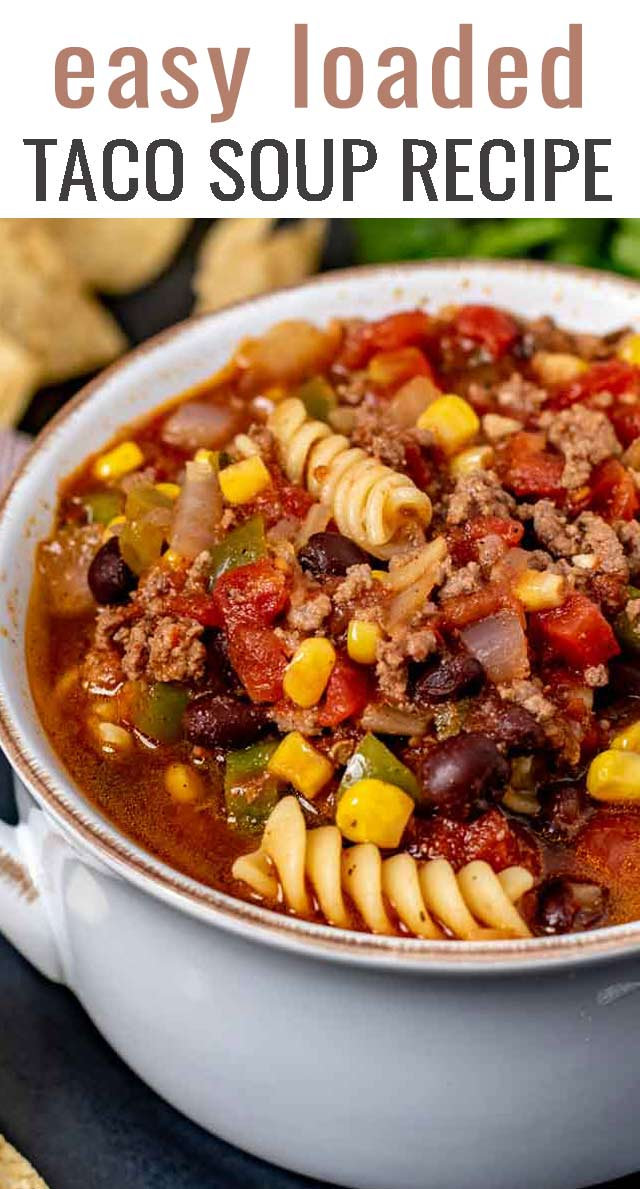 Dinner ready in under 30 minutes! This easy taco soup recipe is packed full of beef and veggies. The best Mexican soup to serve your family. via @tastesoflizzyt