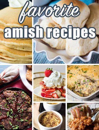 favorite amish recipes collage